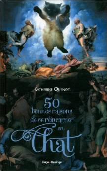 Couverture de 50 bonnes raisons de se réincarner en chat de Katherine Quénot