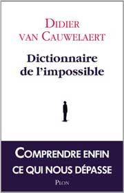 Couverture Dictionnaire de l'impossible publié chez Plon en octobre 2013