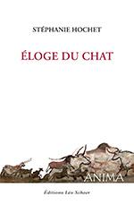 La couverture Éloge du chat par Stéphanie Hochet aux Editions Lèo Scheer