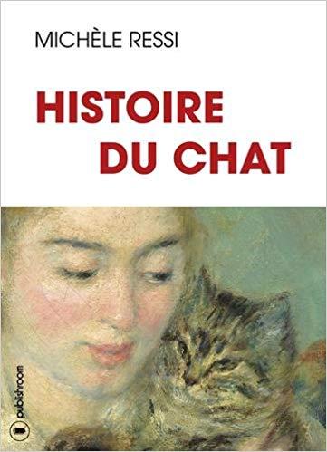 Histoire du chat par Michèle Ressi