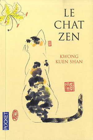 La couverture de : Le chat zen de Kwong Kuen Shan