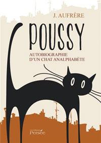 Histoire de Poussy un chat analphabète qui fréquente le beau monde