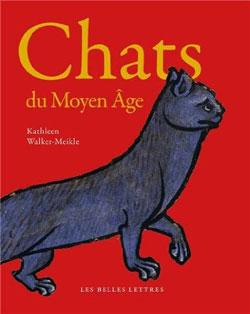 Chats du Moyen Age par Kathleen Walker-Meikle