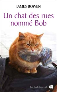 Bob le chat des rues chez Jean-Claude Gawsewitch par James Bowen et Anath Riveline